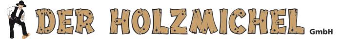Der Holzmichel GmbH